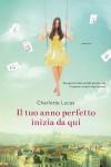 Il tuo anno perfetto inizia da qui (Italian Edition) - Charlotte Lucas, Roberta Scarabelli