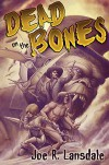 Dead on the Bones: Pulp on Fire - Timothy Truman, Joe R. Lansdale
