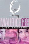 Motherstone (The O Trilogy #3) - Maurice Gee