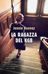 La ragazza del KGB - Jennie Rooney