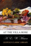 At the Villa Rose - A. E. W. Mason