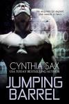 Jumping Barrel (Cyborg Sizzle Book 7) - Cynthia Sax