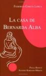La casa de Bernarda Alba - Federico García Lorca, Antonio Sobejano-Moran, Paola Bianco