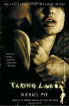 Taking Lives - Michael Pye