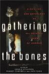 Gathering the Bones -
