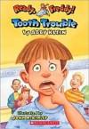 Tooth Trouble - Abby Klein, John McKinley