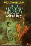 Time for Andrew: A Ghost Story -