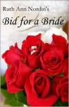 Bid for a Bride - Ruth Ann Nordin