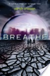 Breathe (Breathe #1) - Sarah Crossan