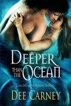 Deeper Than the Ocean  - Dee Carney