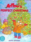 Arthur's Perfect Christmas - Marc Brown