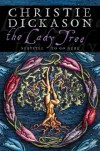 The Lady Tree - Christie Dickason