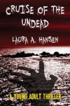 Cruise of the Undead - Laura A Hansen