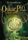 Oskar Pill i Zakon Medykusów - Anderson Eli