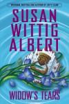 Widow's Tears - Susan Wittig Albert
