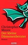 Der kleine Dämonenberater - Christopher Moore, Christoph Hahn