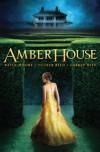 Amber House - Kelly  Moore