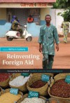 Reinventing Foreign Aid - William Easterly