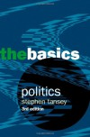Politics: The Basics - Stephen Tansey