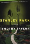 Stanley Park - Timothy Taylor