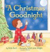 A Christmas Goodnight - Nola Buck, Sarah Jane Wright, Nola Buck