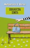 Ekologiczna zemsta - Małgorzata J. Kursa