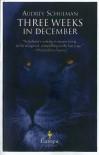 Three Weeks in December - Audrey Schulman
