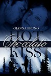 Hot Chocolate Kiss - Gianna Bruno