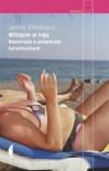 Witajcie w raju. Reportaże o przemyśle turystycznym - Jennie Dielemans