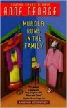 Murder Runs in the Family - Anne George