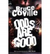 Odds Are Good: An Oddly Enough and Odder Than Ever Omnibus - Bruce Coville, Jane Yolen