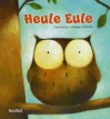 Heule Eule - Paul Friester, Philippe Goossens