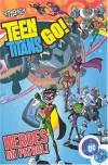 Teen Titans Go!, Volume 2: Heroes on Patrol - J. Torres, Adam Beechen