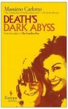 Death's Dark Abyss - Massimo Carlotto