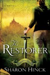 The Restorer - Sharon Hinck