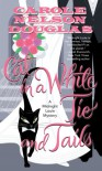 Cat in a White Tie and Tails: A Midnight Louie Mystery - Carole Nelson Douglas