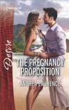 The Pregnancy Proposition - Andrea Laurence