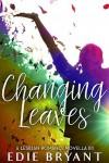 Changing Leaves - Edie Bryant