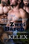 Eine zweite Chance mit zwei Bären (Bear Mountain 5) - Kelex, Sage Marlowe