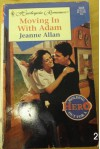 Moving In With Adam  (Holding Out For A Hero) (Harlequin Romance) - Allan