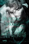 Hunting for Spring (Philadelphia Coven Chronicles #1) - Katherine McIntyre