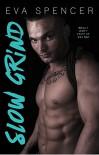 Slow Grind (Men of Mornington Book 1) - Eva Spencer, Tiffany Fox