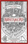 Rotherweird - Andrew Caldecott, Sasha Laika