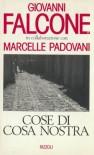Cose di Cosa Nostra - Giovanni Falcone;Marcelle Padovani