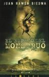 El Espejo del Monstruo - Juan Ramón Biedma