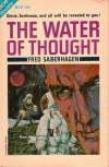 The Water of Thought (Boris Brazil, #3) - Fred Saberhagen