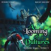 A Looming of Vultures: Volume I (Ruritanian Rogues) (Volume 1) - Richard Storry