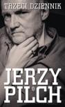 Trzeci dziennik - Jerzy Pilch