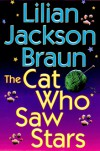 The Cat Who Saw Stars - Lilian Jackson Braun