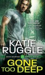 Gone Too Deep (Search and Rescue) - Katie Ruggle
